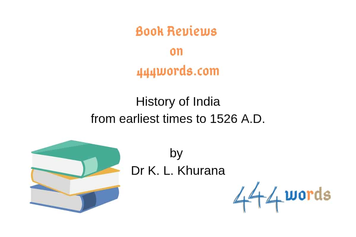 History of India by Dr K L Khurana