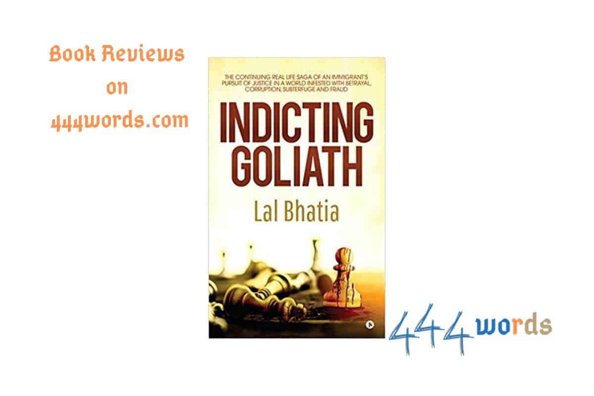 Indicting Goliath review 444words