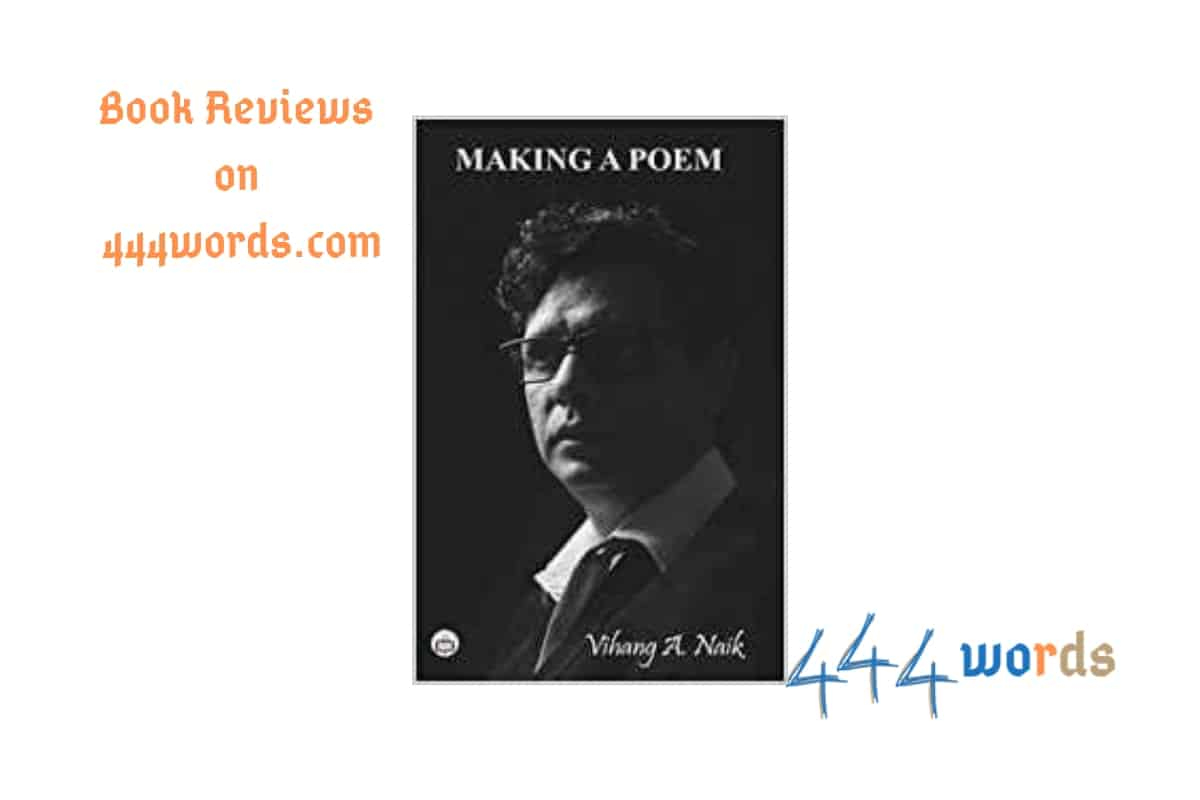 Making a Poem Vihang review 444 words