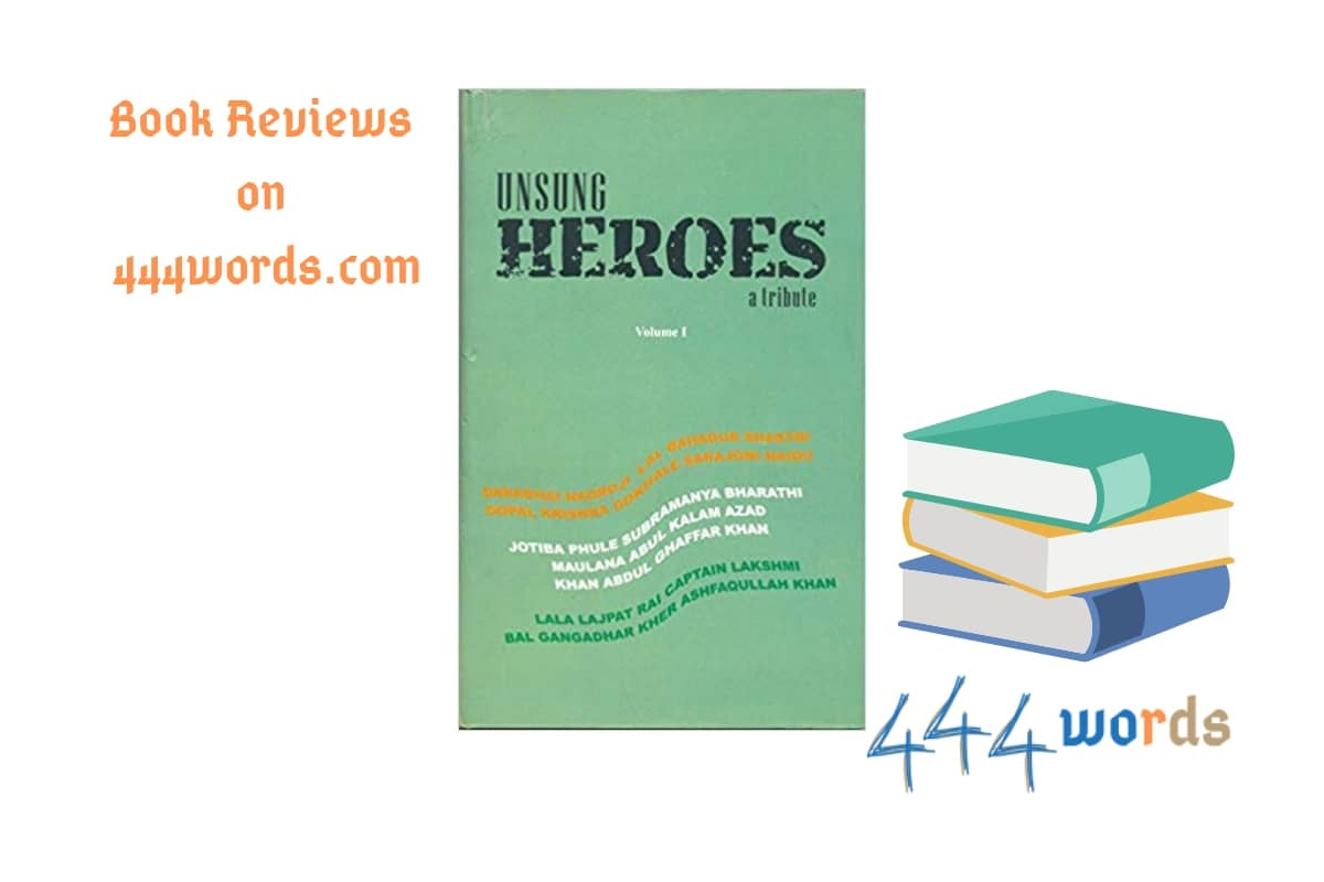 unsung heroes a tribute review Indus source books