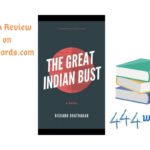 The Great Indian Bust a coming of age fiction review