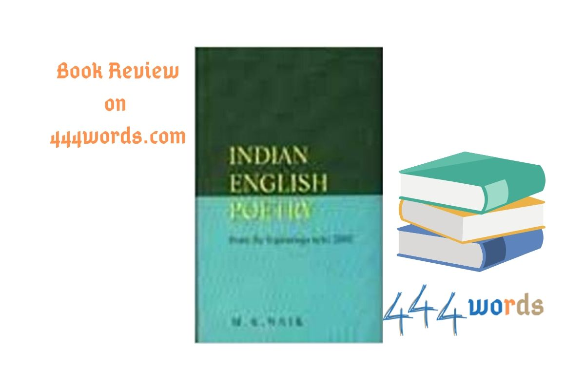 Indian English Poetry M K Naik review